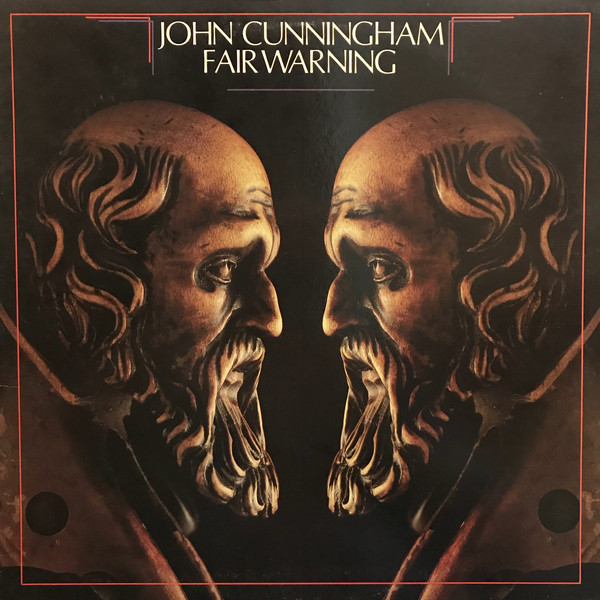 John Cunningham* - Fair Warning (LP, Album)