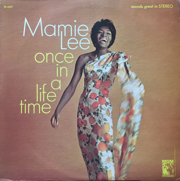 Mamie Lee - Once In A Lifetime (LP, Album)