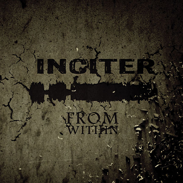 Inciter - From Within (CDr, Album)