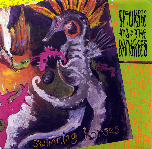 Siouxsie And The Banshees* - Swimming Horses (7