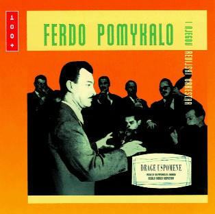 Ferdo Pomykalo I Njegov Revijski Orkestar* - Drage Uspomene (CD, Album, RE)