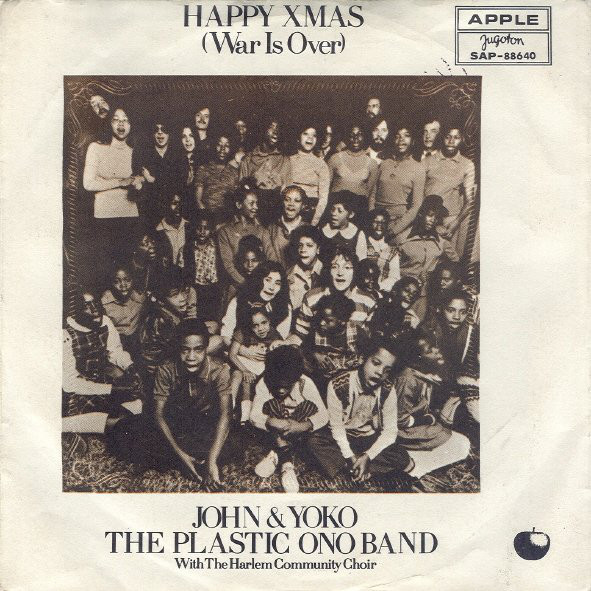 John & Yoko*, The Plastic Ono Band With The Harlem Community Choir - Happy Xmas (War Is Over)  (7