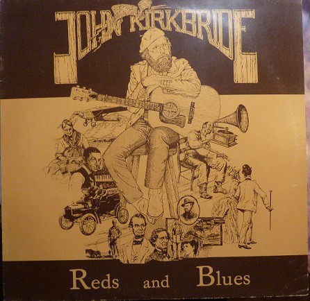 John Kirkbride - Reds And Blues (LP, Album)