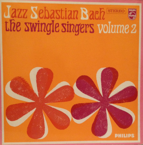 The Swingle Singers* - Jazz Sebastian Bach Volume 2 (LP)