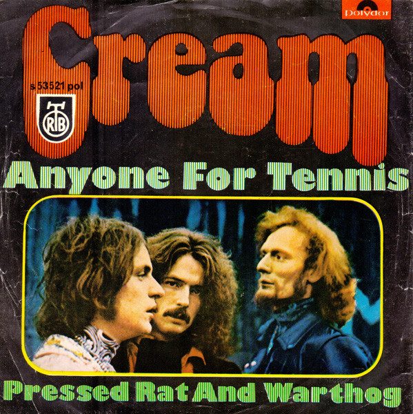 Cream (2) - Anyone For Tennis (7