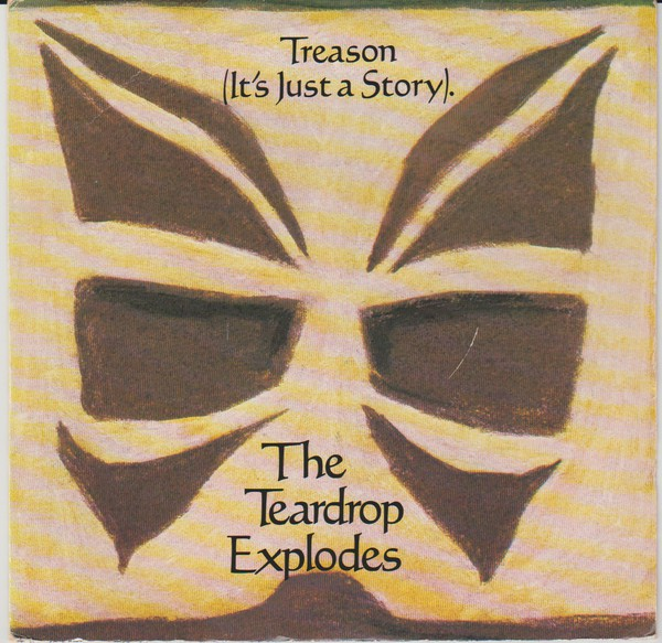 The Teardrop Explodes - Treason (It's Just A Story) (7