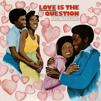 Linval Thompson - Love Is The Question (LP, Album, Gre)