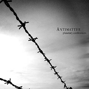 Antimatter (3) - Planetary Confinement (CD, Album)
