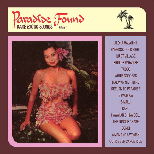 Various - Paradise Found Volume 1 - Rare Exotic Sounds (CD, Comp, RE)