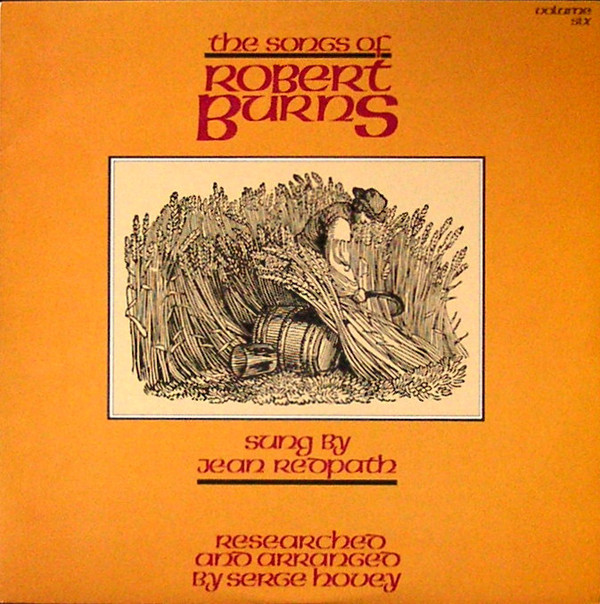 Jean Redpath - The Songs Of Robert Burns, Volume Six (LP, Album)
