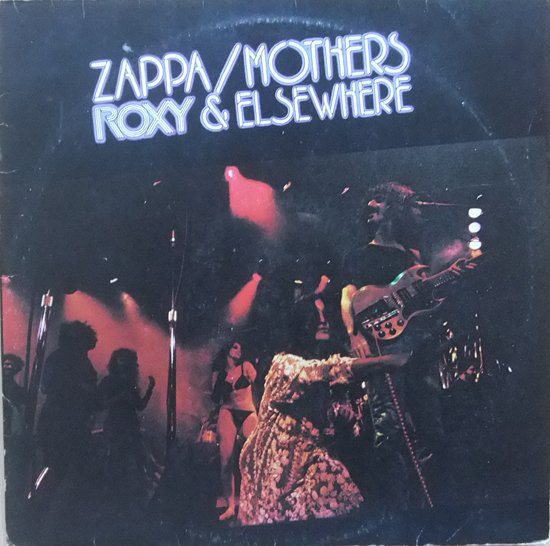 Zappa* / Mothers* - Roxy & Elsewhere (2xLP, Album, Gat)