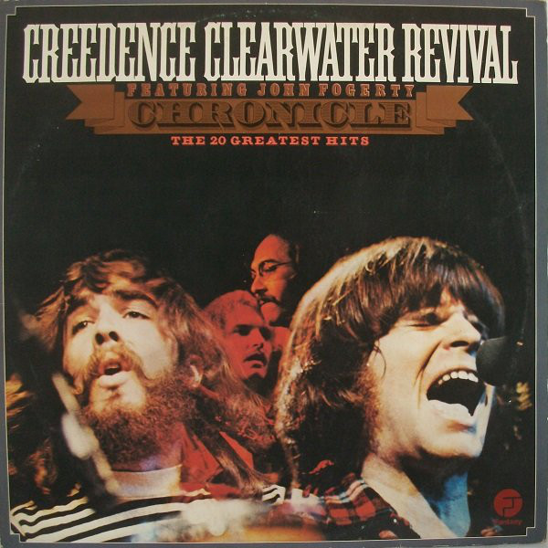 Creedence Clearwater Revival Featuring John Fogerty - Chronicle - The 20 Greatest Hits (2xLP, Comp)