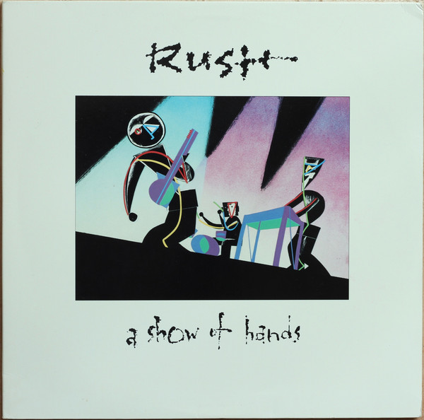 Rush - A Show Of Hands (2xLP, Album, Club, Gat)