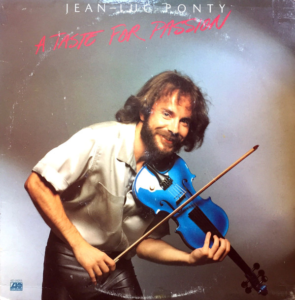 Jean-Luc Ponty - A Taste For Passion (LP, Album, PR )