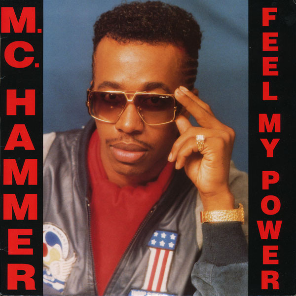M.C. Hammer* - Feel My Power (LP, Album)