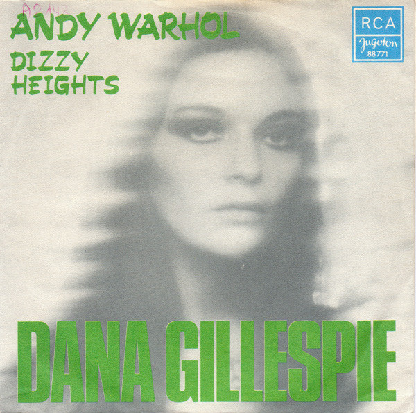 Dana Gillespie - Andy Warhol / Dizzy Heights (7