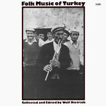 Various - Folk Music Of Turkey (Collected And Edited By Wolf Dietrich) (LP, Album)