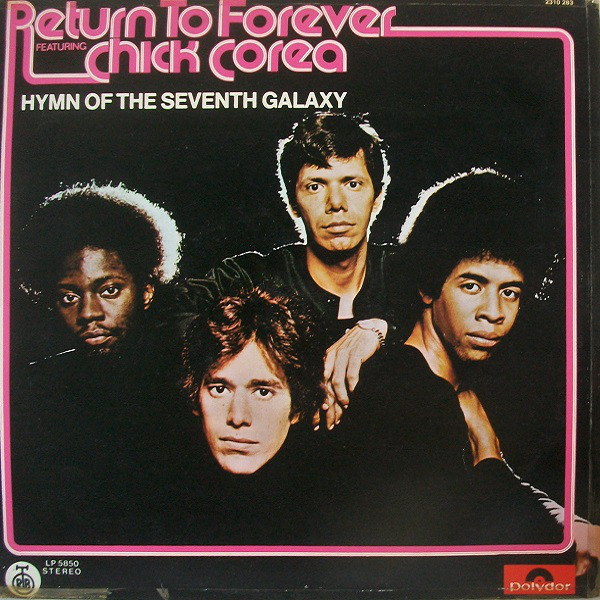 Return To Forever Featuring Chick Corea - Hymn Of The Seventh Galaxy (LP, Album, RE)