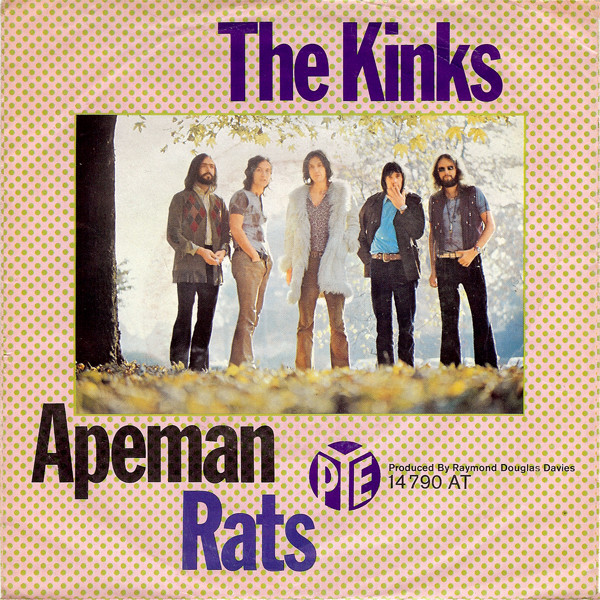 The Kinks - Apeman / Rats (7
