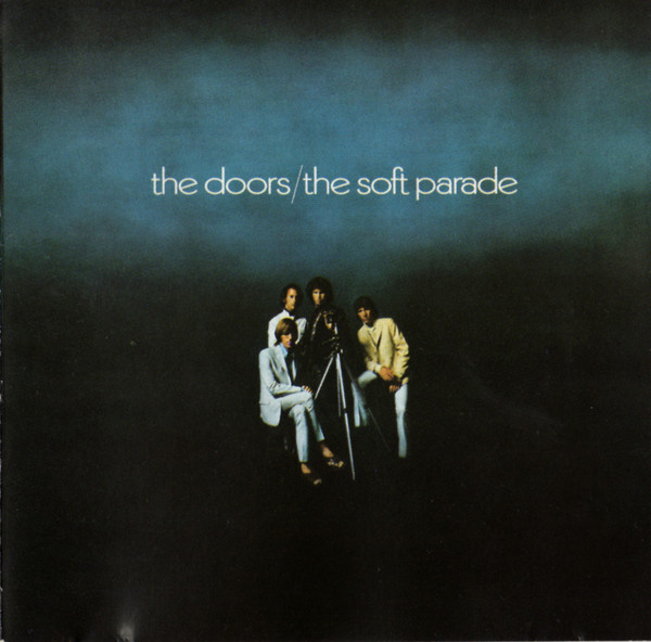 The Doors - The Soft Parade (CD, Album, RE, RM, SRC)