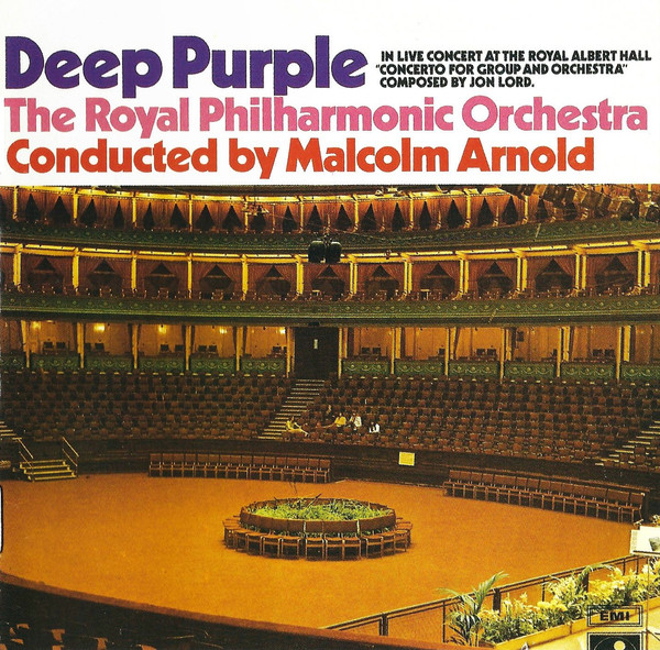 Deep Purple, The Royal Philharmonic Orchestra Conducted By Malcolm Arnold - Concerto For Group And Orchestra (CD, Album, RE)