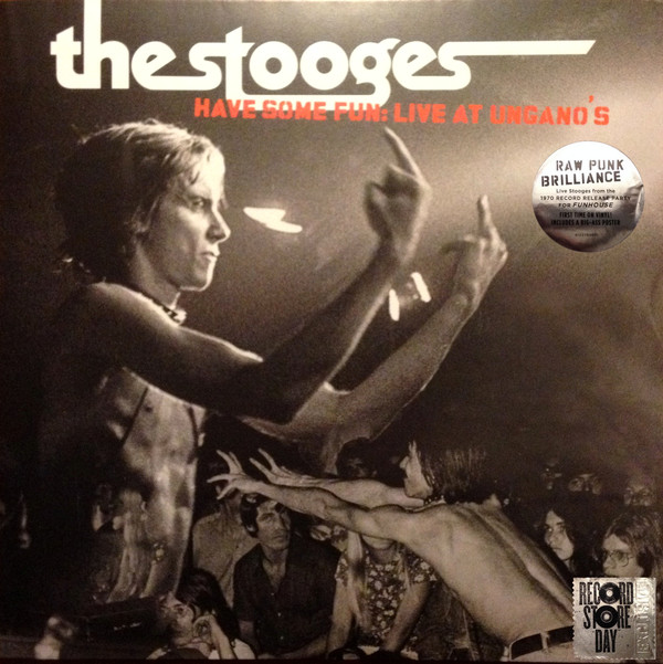 The Stooges - Have Some Fun: Live At Ungano's (LP, Album, Ltd, Bla)