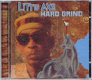 Little Axe - Hard Grind (CD, Album)