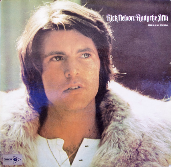 Rick Nelson & The Stone Canyon Band - Rudy The Fifth (LP, Album)
