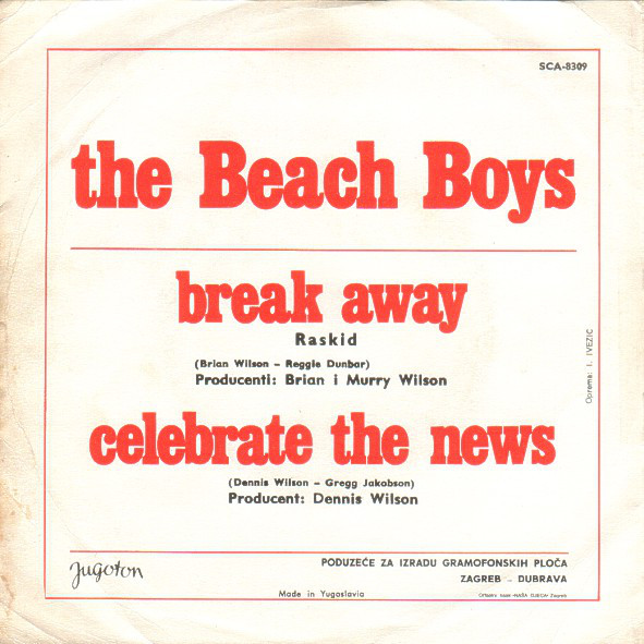 The Beach Boys - Break Away / Celebrate The News (7