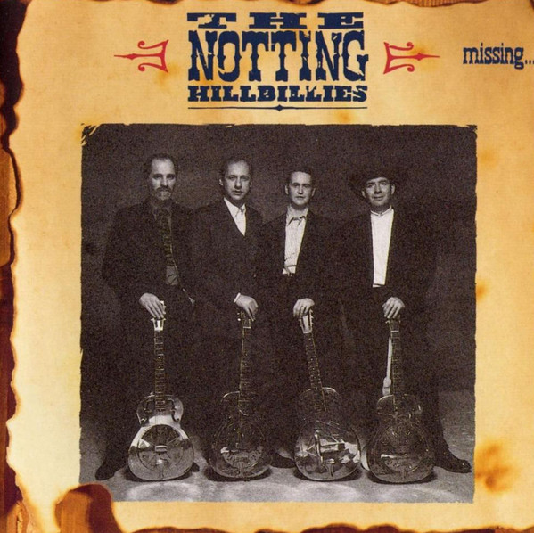 The Notting Hillbillies - Missing...Presumed Having A Good Time (LP, Album)