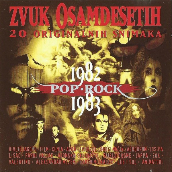 Various - Zvuk Osamdesetih Pop - Rock 1982 - 1983 (CD, Comp)