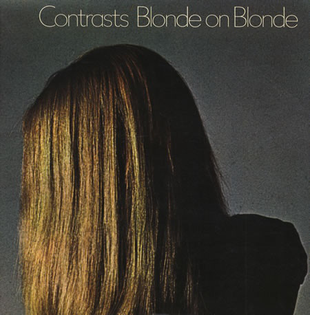 Blonde On Blonde (2) - Contrasts (LP, Album, RE, Gat)