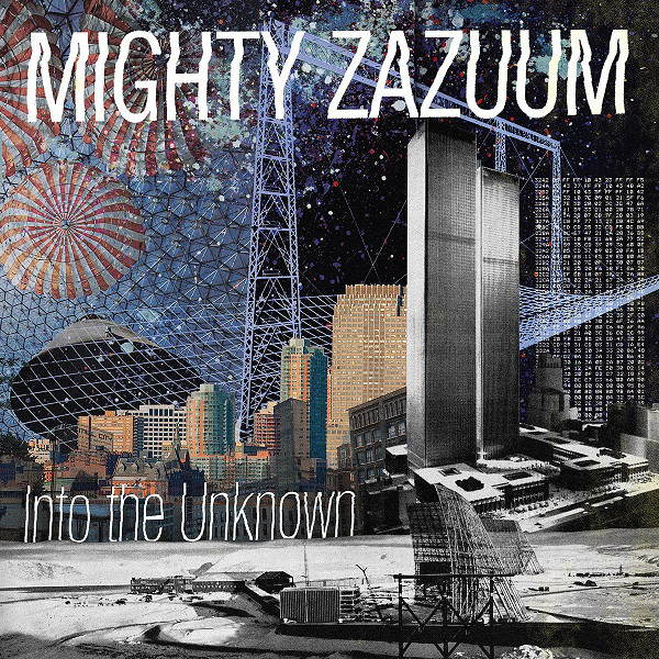 Mighty Zazuum - Into The Unknown (LP, Album, Ltd, Bla)