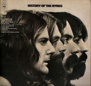 The Byrds - History Of The Byrds (2xLP, Comp)