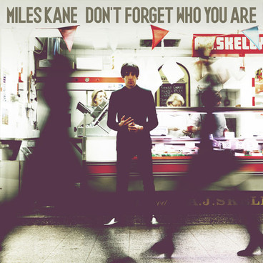 Miles Kane - Don't Forget Who You Are (CD, Album)