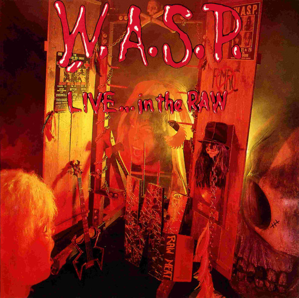 W.A.S.P. - Live... In The Raw (CD, Album, RP)