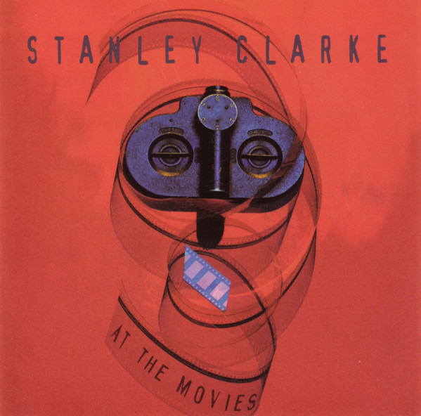 Stanley Clarke - At The Movies (CD, Comp)