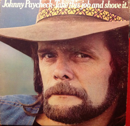 Johnny Paycheck - Take This Job And Shove It (LP, Album)