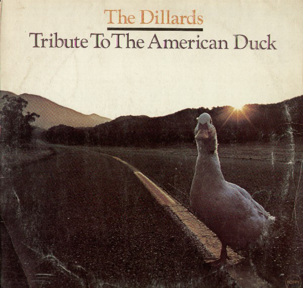 The Dillards - Tribute To The American Duck (LP)