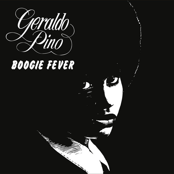 Geraldo Pino - Boogie Fever (CD, Album, RE)