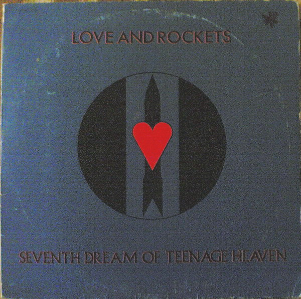 Love And Rockets - Seventh Dream Of Teenage Heaven (LP, Album, Gat)