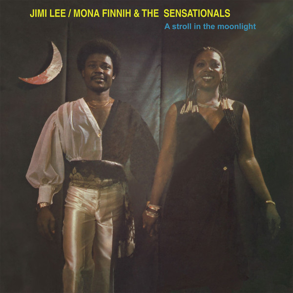 Jimi Lee* / Mona Finnih & The Sensationals - A Stroll In The Moonlight (LP, Album, RE)