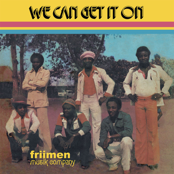 Friimen Musik Company - We Can Get It On (CD, Album, RE)
