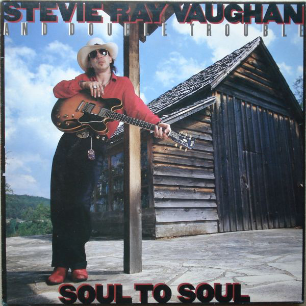 Stevie Ray Vaughan And Double Trouble* - Soul To Soul (LP, Album)