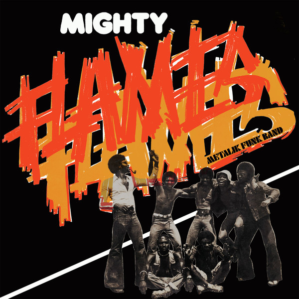 Mighty Flames - Metalik Funk Band (CD, Album, RE)