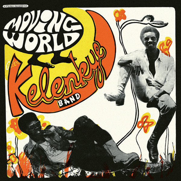Kelenkye Band - Moving World (CD, Album, RE)