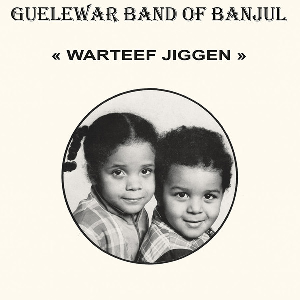Guelewar Band Of Banjul - Warteef Jigeen (CD, Album, RE)