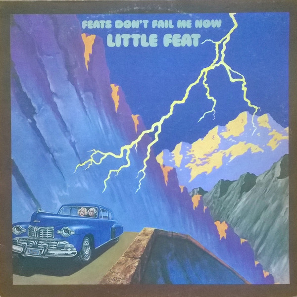 Little Feat - Feats Don't Fail Me Now (LP, Album)
