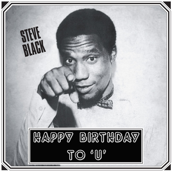 Steve Black* - Happy Birthday To 'U' (LP, Album, RE)