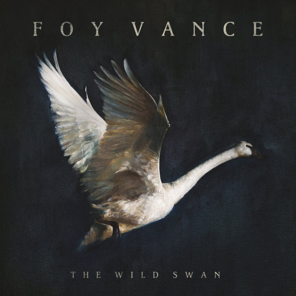 Foy Vance - The Wild Swan (CD, Album)